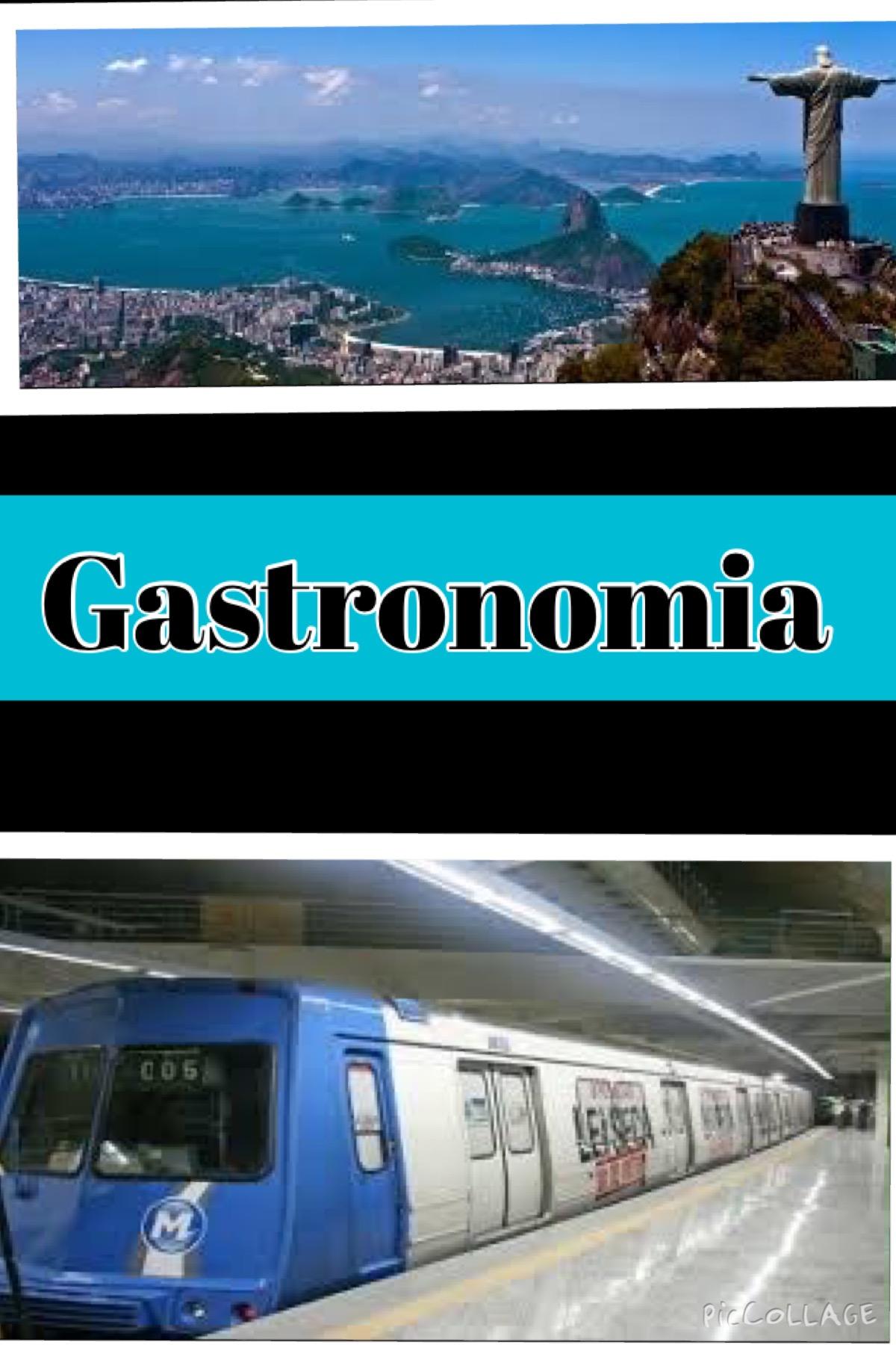 Rio de Janeiro x Metrô x Gastronomia