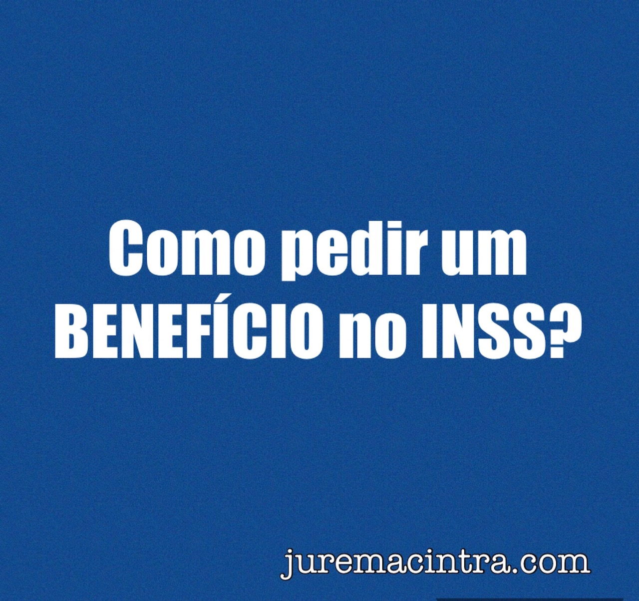 Como pedir um benefício no INSS  ????